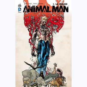 Animal Man : Tome 1, La chasse
