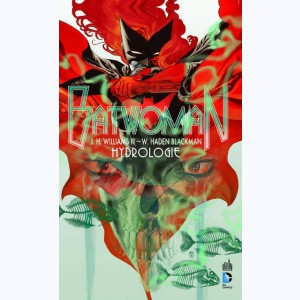 Batwoman : Tome 1, Hydrologie