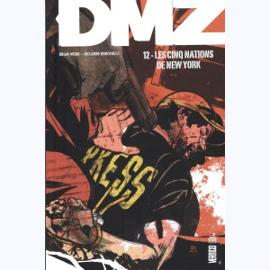 DMZ : Tome 12, Les cinq nations de New York