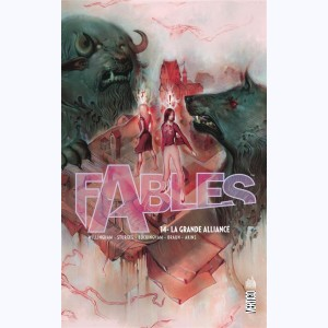 Fables : Tome 14, La Grande Alliance