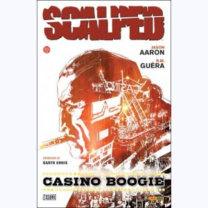 Scalped : Tome 2, Casino boogie :
