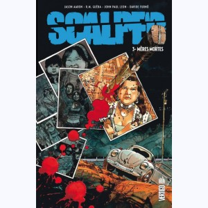 Scalped : Tome 3, Mères mortes