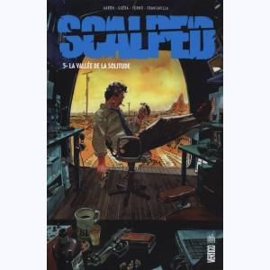 Scalped : Tome 5, La Vallée de la solitude