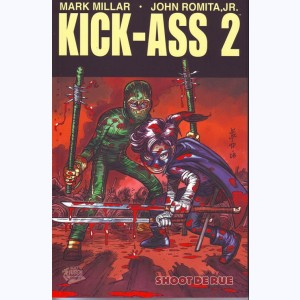 Kick-Ass : Tome 2 # 2, Shoot de rue