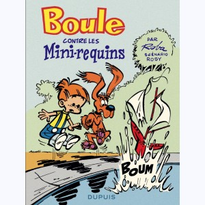 Boule & Bill, Boule contre les mini-requins