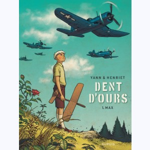 Dent d'ours : Tome 1, Max :