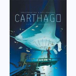 Carthago : Tome 2, L'Abysse Challenger