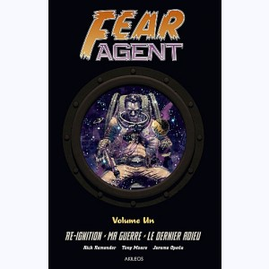 Fear agent : Tome 1, Intégrale