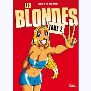Les Blondes : Tome 2
