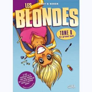 Les Blondes : Tome 8, Le grand huit