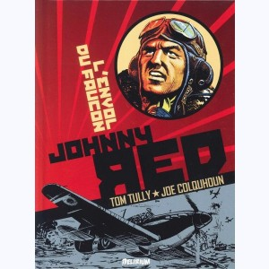 Johnny Red : Tome 1, L'Envol du Faucon