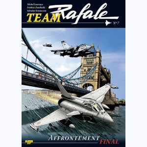 Team Rafale : Tome 7, Affrontement final