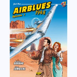 Jack Blues : Tome 2, Airblues 1948 (Épisode 1)