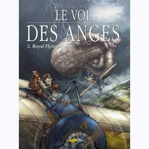 Le vol des anges : Tome 2, Royal flying corps