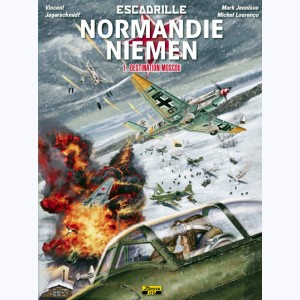 Escadrille Normandie Niemen : Tome 1, Destination Moscou