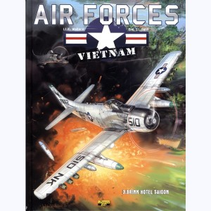 Air Forces Vietnam : Tome 3, Brink hotel Saïgon
