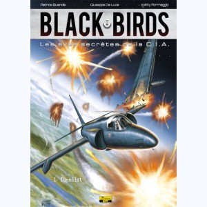 Black Birds : Tome 1, Idealist