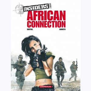 Insiders : Tome 2, Saison 2, African Connection