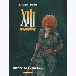 XIII Mystery : Tome 7, Betty Barnowsky