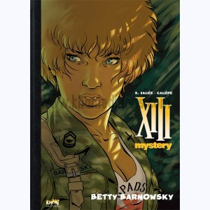 XIII Mystery : Tome 7, Betty Barnowsky :