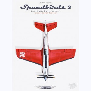 Speedbirds : Tome 2, Reno 1964 to the present