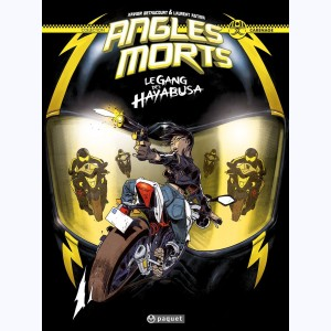 Angles morts : Tome 1, Le Gang des Hayabusa