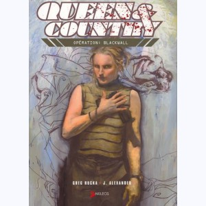 Queen & Country : Tome 3, Opération: Blackwall