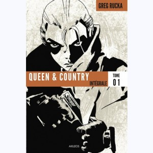 Queen & Country : Tome 1, Intégrale