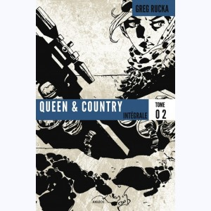 Queen & Country : Tome 2, Intégrale
