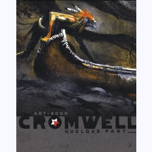 Art-book Cromwell, Quelque part...