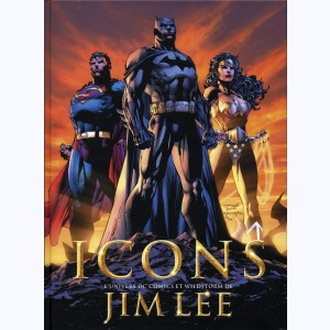Icons, L'univers DC Comics et Wildstorm de Jim Lee