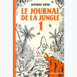 Le journal de la jungle : Tome 1