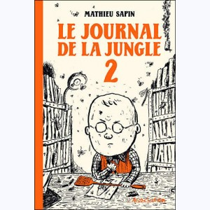 Le journal de la jungle : Tome 2