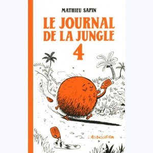 Le journal de la jungle : Tome 4
