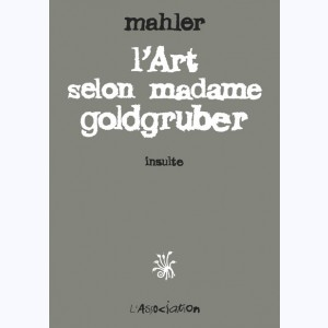 L'art selon madame Goldgruber, Insulte