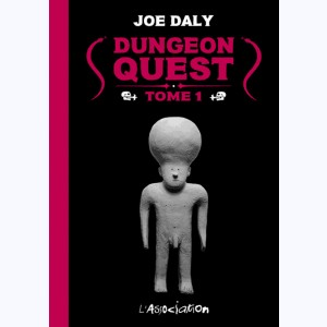 Dungeon Quest : Tome 1