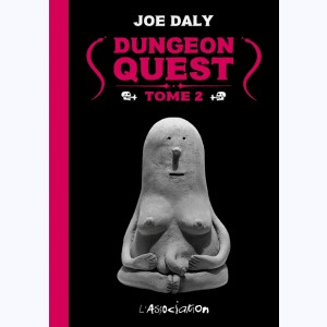 Dungeon Quest : Tome 2