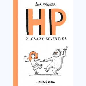 HP : Tome 2, Crazy seventies