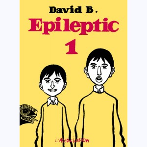 Epileptic : Tome 1