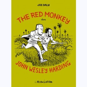 The Red Monkey, dans John Wesley Harding