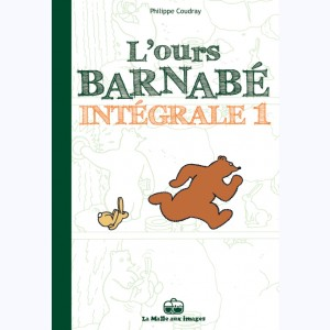 L'ours Barnabé : Tome 1, Intégrale