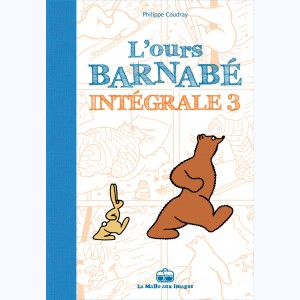 L'ours Barnabé : Tome 3, Intégrale