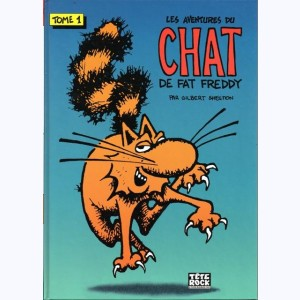 Les aventures du Chat de Fat Freddy : Tome 1