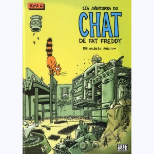 Les aventures du Chat de Fat Freddy : Tome 4