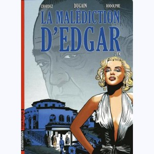 La malédiction d'Edgar : Tome 2, JFK