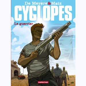 Cyclopes : Tome 4, Le guerrier