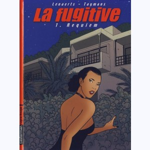 La Fugitive : Tome 1, Requiem