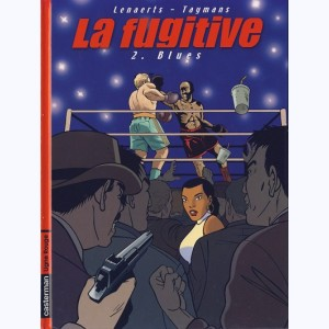 La Fugitive : Tome 2, Blues