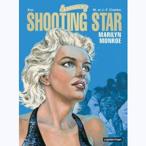 Rebelles : Tome 3, Shooting Star - Marilyn Monroe