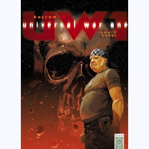 Universal War One : Tome 5, Babel